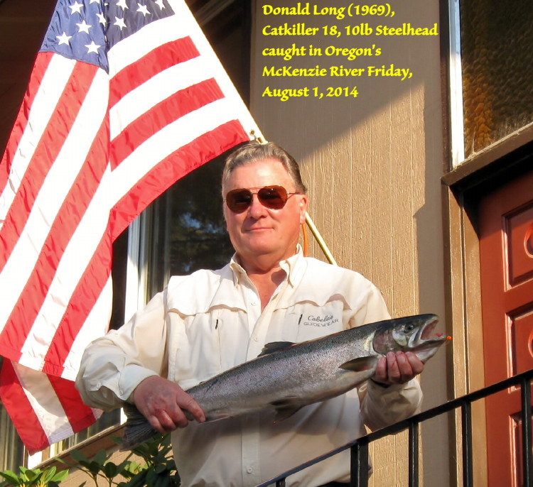 Don Long, Catkiller 18, with a ten pound Steelhead